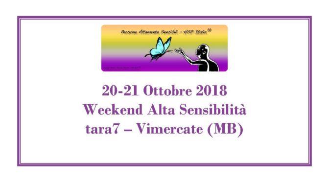 20-21 Ottobre – Weekend sull' Alta Sensibilità a Vimercate (MB)