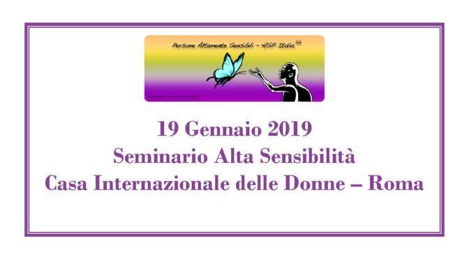 19 Gennaio 2019 – Seminario di base sull'Alta Sensibilità a Roma